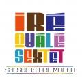 "Ire Oyale Sextet ""Salseros Del Mundo"" | CD"