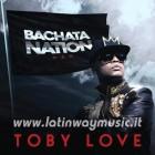 "Toby Love ""Bachata Nation"" | CD"