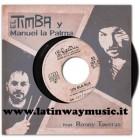 El Timba Y Manuel La Palma Ft.Ronny Taveras | 45 RPM