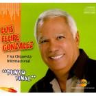 """Luis Felipe Gonzalez """"Punto Final"""" - CD"""