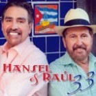 """Hansel & Raul """"33"""" - CD"""