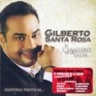 "Gilberto Santa Rosa ""El Caballero de La Salsa Historia"" - CD/DVD"
