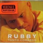 "Rubby Perez ""Tonto Corazòn"" - CD"