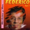 """Federico """"Mis Exitos y Mas...Vol.1"""" - CD"""