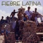 """Fiebre Latina """"Fiebre Latina"""" - CD"""