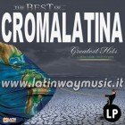 """Croma Latina """"Greatest Hits Limited Edition"""" 