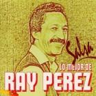 Ray Perez Lo mejor Salsa | CD