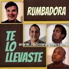 """Rumbadora """"Te Lo Llevaste"""" - CD"""