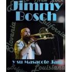 Jimmy Bosch y su Mascacote Jam - DVD