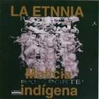 "La Etnia ""Malicia Indigena"" - CD"