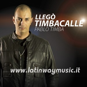 """Pablo Timba """"Llego Timbacalle"""" 