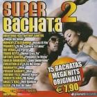 Super Bachata 2 - CD Usato