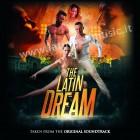 """The Latin Dream """"La Banda Sonora""""   CD"""