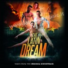 "The Latin Dream ""The Soundtrack"" 