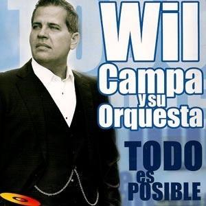 """Wil Campa Y Su Orquesta """"Todo Es Posible"""" - CD"""
