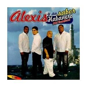 """Alexis Y Su Sabor Habanero """"Mi Tumbao"""" - CD Used"""