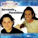 """Servando Y Florentino """"13 Grandes Exitos"""" - CD"""