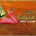 "Julio Salgado ""Easy Living""- CD"