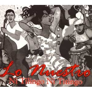 "Orquesta Lo Nuestro ""Ni Tilingo Ni Titingo""   CD"
