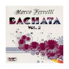 "Marco Ferretti ""Bachata Vol.2"" - CD"