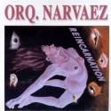 "Orquesta Narvaez ""Reincarnation"" - CD"