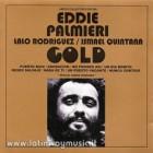 "Eddie Palmieri ""Lalo Rodriguez/Ismael Quintana Gold - CD"