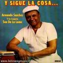 """Armando Sanchez Y Su Conjunto Son De La Loma """"Y Sigue La Cosa..."""" - CD"""
