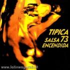"Tipica 73 ""Salsa Encendida"" - CD"