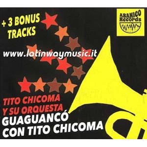 """Tito Chicoma Y Su Orquesta """"Guaguanco Con Tito Chicoma"""" - CD"""