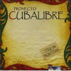 Proyecto Cuba Libre - CD Used