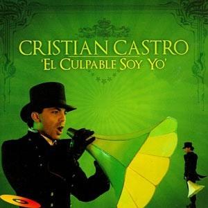 """Cristian Castro """"El Culpable Soy Yo"""" - CD"""