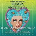 Rumba Antillana - La Diosa De La Rumba   CD Usato