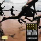 Brasil La Grande Musica Brasiliana | CD Usado