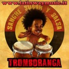 "Tromboranga ""Sangre Sudor y Salsa"" | CD"