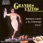 """Belisario Lopez Y Su Charanga """"Grandes Exitos Vol.2"""" - CD"""