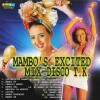 Mambo's Excited Mix Disco T.K | CD