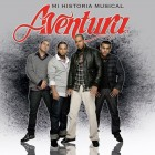 "Aventura "" Mi Historia Musical"" 