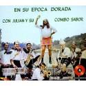 """Julian Y Su Combo """"En Su Epoca Dorada""""- CD"""
