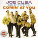 "Joe Cuba Sextette ""Comin' At You"" 