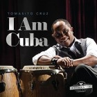 "Tomasito Cruz ""I Am Cu_ba""  | CD"