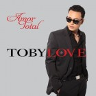 "Toby Love ""Amor Total"" 