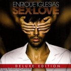 "Enrique Iglesias ""Sex And Love Deluxe Edition"" 