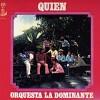 """Orquesta La Dominante """"Quien""""   CD Used"""