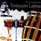 "Orquesta Tentacion Latina ""The Best Of"" 