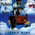 "Pacheco & Melon ""Flying High"" 