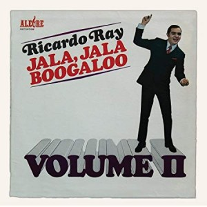 "Ricardo Ray ""Jala Jala Boogaloo Vol.II"" | CD"