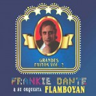 "Frankie Dante & Su Orquesta Flamboyan ""Grandes Exitos Vol.2"" - CD"