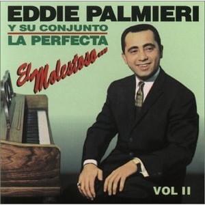 """Eddie Palmieri Y Su Conjunto La Perfecta Vol.II """"El Molestoso"""" - CD"""