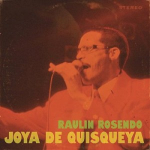 """Raulin Rosendo """"Joya De Quisqueya"""" - CD"""