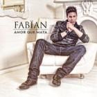 "Fabian ""Amor Que Mata"" - CD"
